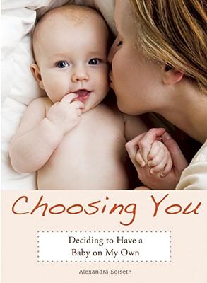 Choosing You By Soiseth, Alexandra